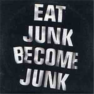 Six By Seven - Eat Junk Become Junk album flac
