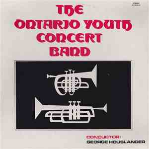 The Ontario Youth Concert Band - The Ontario Youth Concert Band album flac