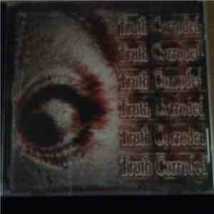 Truth Corroded - Truth Corroded album flac