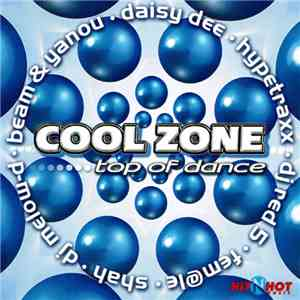 Various - Cool Zone Top Of Dance album flac