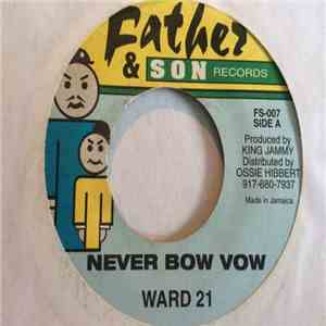 Ward 21 - Never Bow Vow album flac