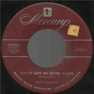 Eddy Howard - You've Got Me Cryin' Again album flac