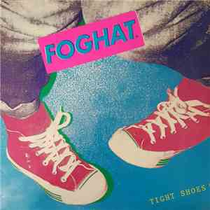 Foghat - Tight Shoes album flac