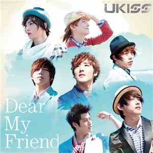 U-Kiss - Dear My Friend album flac