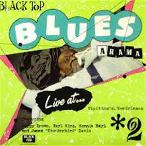 Various - Black Top Blues A Rama #2 Live At Tiptina's, New Orleans album flac
