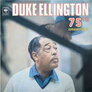 Duke Ellington And His Orchestra - 75th Anniversary album flac