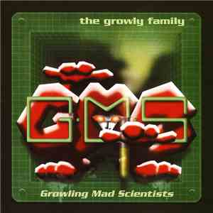 Growling Mad Scientists - The Growly Family album flac