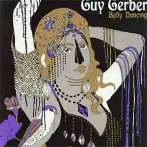 Guy Gerber - Belly Dancing album flac