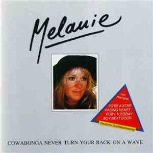 Melanie  - Cowabonga Never Turn Your Back On A Wave album flac