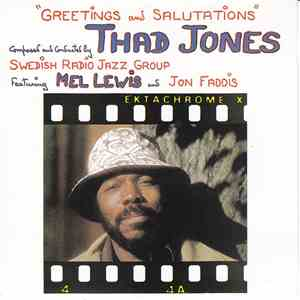 Thad Jones - Greetings And Salutations album flac