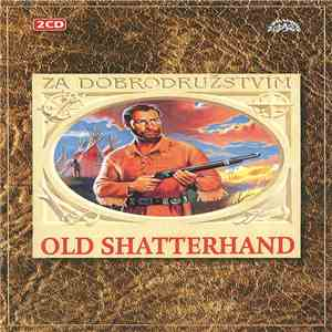 Karl May - Old Shatterhand album flac