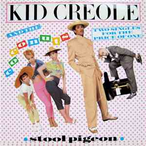 Kid Creole And The Coconuts - Stool Pigeon album flac