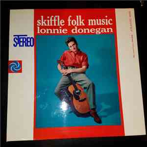 Lonnie Donegan - Skiffle Folk Music album flac