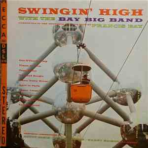 The Bay Big Band - Swingin' High album flac