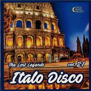Various - Italo Disco - The Lost Legends Vol. 21 album flac