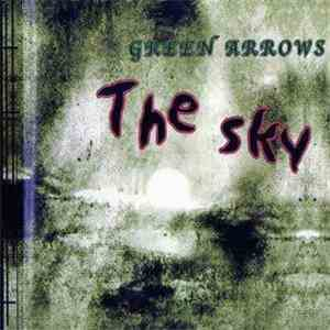 Green Arrows - The Sky album flac