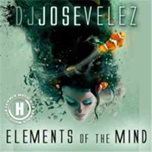 Jose Velez - Elements Of Mind album flac