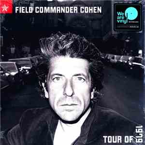 Leonard Cohen - Field Commander Cohen - Tour Of 1979 album flac