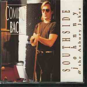 Southside Johnny & The Asbury Jukes - Coming Back album flac