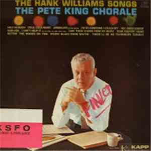 The Pete King Chorale - The Hank Williams Songs album flac