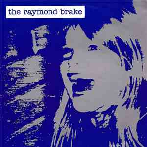 The Raymond Brake - The Raymond Brake album flac