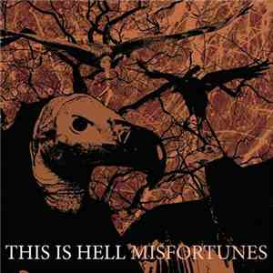 This Is Hell - Misfortunes album flac