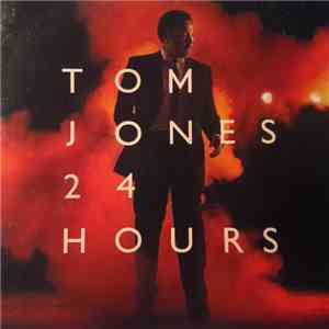 Tom Jones - 24 Hours album flac