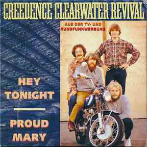 Creedence Clearwater Revival - Hey Tonight / Proud Mary album flac