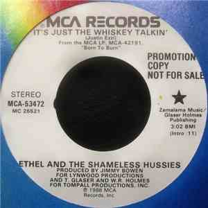 Ethel And The Shameless Hussies - It's Just The Whiskey Talkin' album flac
