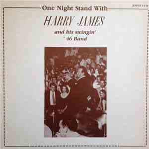 Harry James  - One Night Stand With Harry James And His Swingin' '46 Band album flac