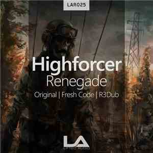 Highforcer - Renegade album flac