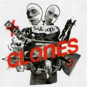 The Clones - Safety Copy album flac