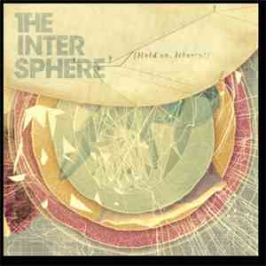 The Intersphere - Hold On, Liberty! album flac