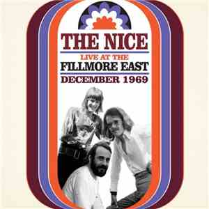 The Nice - Live At The Fillmore East December 1969 album flac
