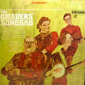 The Weavers : Pete Seeger, Ronnie Gilbert, Lee Hays And Fred Hellerman - The Weavers' Songbag album flac