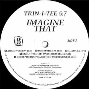 Trin-i-tee 5:7 - Imagine That album flac