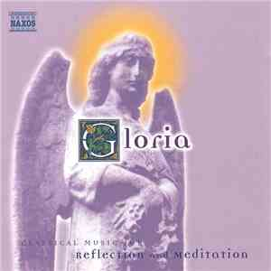 Various - Gloria: Classical Music for Reflection and Meditation album flac