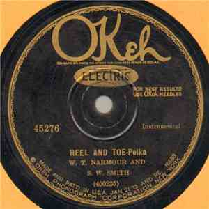W. T. Narmour And S. W. Smith - Heel And Toe / Little Star album flac