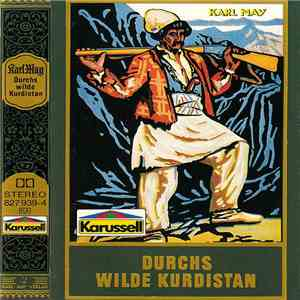 Karl May - Durchs Wilde Kurdistan album flac