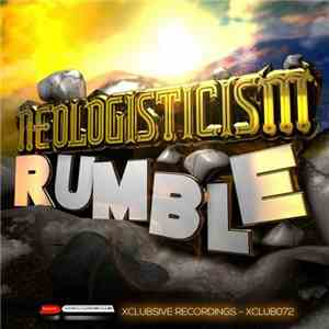 Neologisticism - Rumble album flac