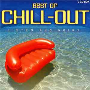 Various - Best Of Chill-Out - Listen And Relax album flac