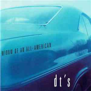 dt's - Widow Of An All-American album flac