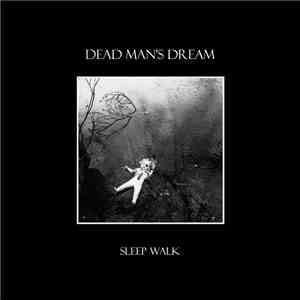Dead Man's Dream - Sleep Walk album flac