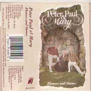 Peter, Paul & Mary - Flowers And Stones album flac