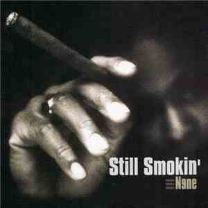 Various - Still Smokin' N9ne album flac