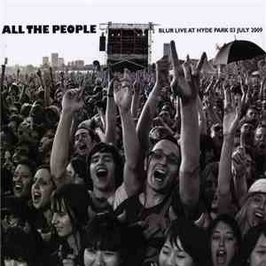 Blur - All The People: Blur Live At Hyde Park 03 July 2009 album flac