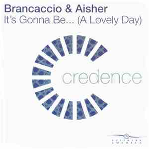 Brancaccio & Aisher - It's Gonna Be... (A Lovely Day) album flac