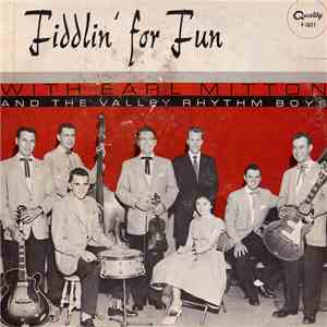 Earl Mitton And The Valley Rhythm Boys - Fiddlin' For Fun album flac