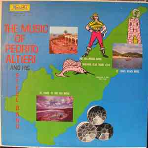 Pedrito Altieri And His Steel Band - The Music Of Pedrito Altieri And His Steel Band album flac