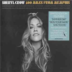 Sheryl Crow - 100 Miles From Memphis album flac